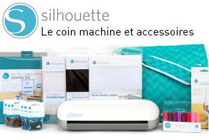 Silhouette machine et accessoires